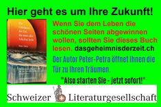 Das Geheimnis der Zeit, das unser aller Schicksal lenkt ist ein Klassiker, der Ihr Weg in eine bessere Zukunft lenkt. Autor Peter-Petra Schweizer Literaturgesellschaft.