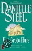 Danielle Steel - Het Grote Huis - 2005