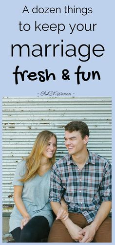 Ever feel like you and he are stuck in a rut? Or weighed down with life's pressures? Here are some fun ways to freshen your marriage and restore the spark!  ~ Club31Women