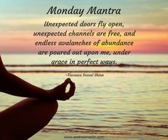 Monday Mantra-avalanche of abundance