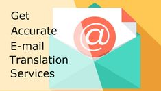 Get Accurate #Email Translation #Services