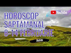 Horoscop săptămânal 8-14 Februarie 2021 Youtube