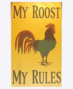 My Roost Wood Sign - buy on Lights in the Northern Sky www.lightsinthenorthernsky.com
