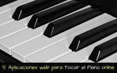 5 fantásticas aplicaciones web gratuitas para tocar el piano online. Usa estos teclados virtuales para aprender o simplemente por entretenimiento.