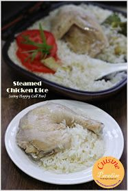 Cuisine Paradise   Singapore Food Blog   Recipes, Reviews And Travel: Chicken Rice Using Happy Call Pan