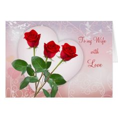 Valentine's card for Wife with red roses and heart