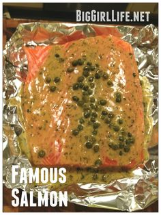 "a supposed ""famous"" salmon recipe that seems to be relatively easy and liked by most eaters!"