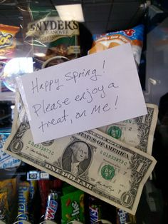 """Happy Spring! Please enjoy a treat, on me!"" (30 Random Acts of Kindness in 30 Days)"