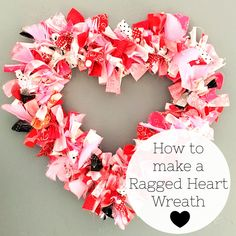 Learn how to make a fabric rag wreath for Valentine's Day with this DIY Rag Wreath tutorial. A great Valentine's Day craft idea. Cute Valentine's Day crafts and wreaths to make. valentines day crafts for adults Heart Fabric Rag Wreath Tutorial Diy Valentines Day Wreath, Valentines Day Decorations, Valentine Day Crafts, Printable Valentine, Homemade Valentines, Valentine Box, Valentine Ideas, Valentines Hearts, Valentine Stuff