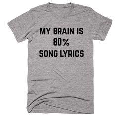 My Brain In 80% Song Lyrics T-shirt