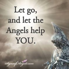 Let go, and let the angels help you