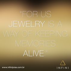 #fashionquote #frasedodia #beinfini INFINI Joias