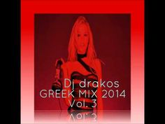 dj drakos Greek Mix vol 3 (2014) - YouTube