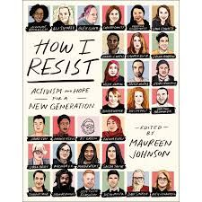 How I Resist : Activism and Hope for a New Generation - (Paperback) Steve Jenkins, Social Justice Issues, Social Themes, Story People, Historical Women, Fiction And Nonfiction, Coming Of Age, Fantasy Girl, Social Science