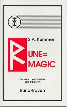 Rune=magic by Siegfried Adolf Kummer and Edred Thorsson