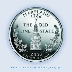 "MARYLAND State Quarter - ""The Old Line State"" - The 7th State to Gain Statehood - 1788."