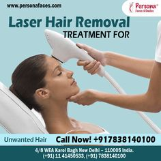 #PersonaFaces is a well known #laserhairremovalclinic in Delhi, specializing in offering the best laser hair removal treatments available for the best prices. To get price quotes call @ +917838140100 or Visit