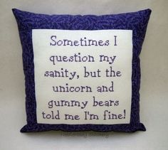 Funny Cross Stitch Pillow Purple Pillow Sanity by NeedleNosey Cross Stitching, Cross Stitch Embroidery, Funny Embroidery, Cross Stitch Designs, Cross Stitch Patterns, Stitch Ears, Stitch Crochet, Filet Crochet, Cross Stitch Quotes