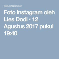 Foto Instagram oleh Lies Dodi • 12 Agustus 2017 pukul 19:40