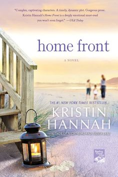 Home Front by Kristin Hannah, This book was so moving, it was about the life of a female soldier.  I had to set it down a few times to cry....