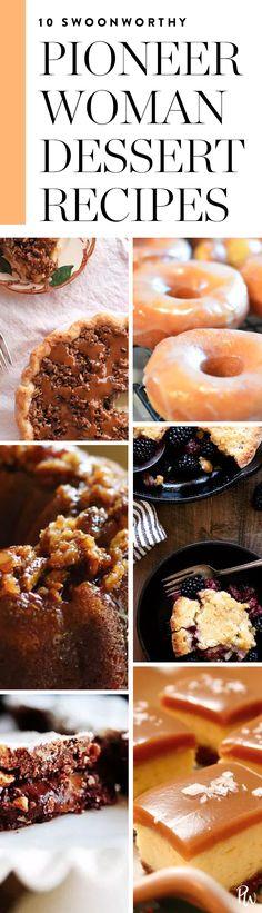 10 Swoon-Worthy Dessert Recipes Courtesy of the Pioneer Woman #pioneerwoman #rheedrummond #dessertrecipes #easydesserts #quickdesserts #desserts