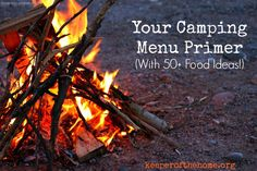 Your Camping Menu Primer {KeeperoftheHome.org}