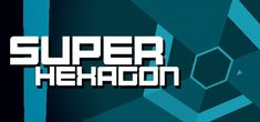 Super Hexagon is an EXTREMELY DIFFICULT arcade game.