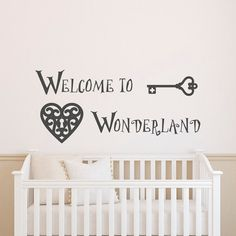 Welcome To Wonderland Wall Decal Quote Alice In by FabWallDecals. This would be cute for allisons nursery door!