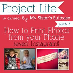 My Sister's Suitcase: How to Print Phone & Instagram Pics {for Project Life}