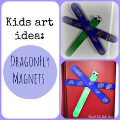 Serenity You: Kids Craft Idea: Dragonfly Magnets