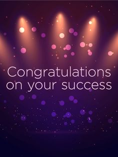 Send Free Celebrating Your Success - Congratulations Card to Loved Ones on Birthday & Greeting Cards by Davia. It's free, and you also can use your own customized birthday calendar and birthday reminders. Congratulations Quotes Achievement, Congratulations Pictures, Achievement Quotes, Positive Quotes Success, Motivational Quotes For Success, Leadership Quotes, Inspirational Quotes, Work Quotes, Quotes Motivation