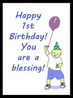 Since The Happy Birthday Wishes For Baby Boy Cant Read Yet First Are Parents To Greetings