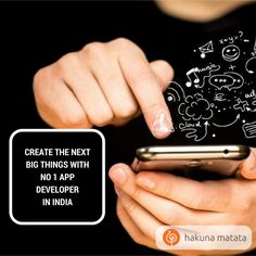 Create the next big things with No 1 #AppDeveloper in India. #HakunaMatata doing spectacular app development services for #Mobile and #Web in #India at sensibly low cost. Find us, https://www.hakunamatata.in/