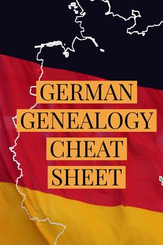 Just getting started in #German #genealogy? Review of the cheat sheet I used to kick off my own research.