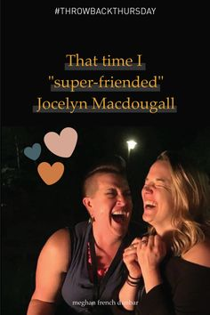"""#ThrowbackThursday to that one time I saw an incredible woman — Jocelyn Macdougall — emceeing an event on Cortes Island and had a feeling that she was my long-lost friend, so I """"super-friended"""" her over lunch by creepily telling her that I thought we should be friends forever.   Not only did we go on to co-host two Conscious Company Leaders Forums and four World-Changing Women's Summits, but we've recently co-founded the Firefly Alliance together. Oh yeah, and we're also friends forever… Long Lost Friend, Fourth World, Social Entrepreneurship, Tell Her, Life Purpose, Throwback Thursday, I Saw, Friends Forever, Dreaming Of You"""