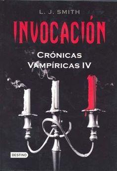 INVOCACION CRONICAS VAMPIRICAS 4   LISA JANE SMITH   SIGMARLIBROS