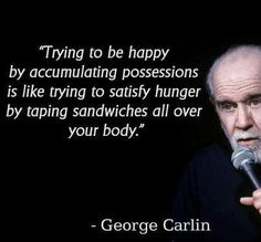 George Carlin, certified turtleneck minimalist, tells it like it is.
