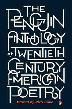 Beautiful type by Sabrina Bowers gracing the cover of The Penguin Anthology of Twentieth-Century American Poetry - @penguinbooksusa