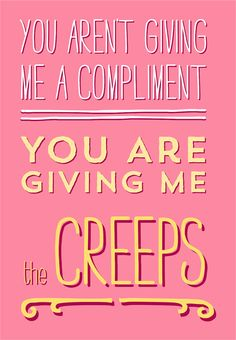 Comebacks for Creeps and Catcallers  available on Etsy