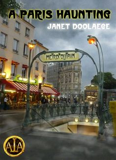 A Paris Haunting by Janet Doolaege   Why is the ghost of a distressed woman running through a corridor in the Paris metro? Kay, a translator, finds herself being drawn into a puzzling web involving two gifted musicians, a maker of beautiful jewellery and a morose but attractive bookseller with a passion for poetry, who may have caused his wife's death.  Key to the mystery is the fate of a missing black cat. The story of secrets and...