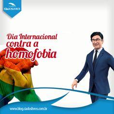 Não é transtorno mental, nem doença, é opção sexual. Respeite. Lute por esta causa no Dia internacional contra a homofobia. Saiba mais. Vem!->