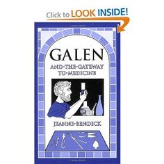 Galen and the Gateway to Medicine (Living History Library): Jeanne Bendick: 9781883937751: Amazon.com: Books