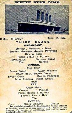 Menu for third class passengers in the titanic. Titanic Ship, Rms Titanic, Titanic Deaths, Titanic Photos, Titanic Survivors, Southampton, Swedish Bread, Titanic Artifacts, Oatmeal Porridge