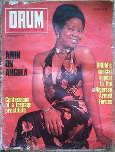 Cover of Drum magazine February More Vintage Nigerian photos Drum Magazine, Jet Magazine, Black Magazine, Beautiful African Women, Beautiful Black Women, African Culture, African History, Phyllis Hyman, Time For Africa