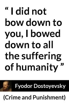 """Fyodor Dostoyevsky about suffering (""""Crime and Punishment"""", Writing Quotes, Wise Quotes, Great Quotes, Inspirational Quotes, Pretty Words, Beautiful Words, Dostoevsky Quotes, Suffering Quotes, Sketch Quotes"""