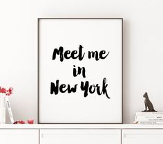 Wish I could send this to my bff D.... Meet me in New York New York City Travel Print Love by TheCasaNova