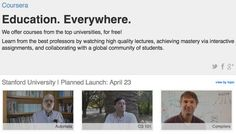 Education for Everyone. Coursera offers courses from the top universities, for free. Learn from world-class professors, watch high quality lectures, achieve mastery via interactive exercises, and collaborate with a global community of students.