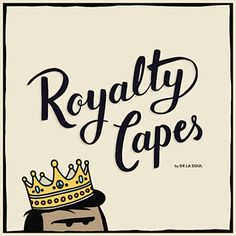 Royalty Capes - De La Soul