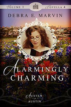 Alarmingly Charming (Austen in Austin) by Debra E. Marvin http://www.amazon.com/dp/B0182SIUW6/ref=cm_sw_r_pi_dp_wVQJwb0KKNWV9