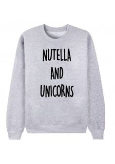 Sweat femme NUTELLA AND UNICORNS c mon pull je crois ça
